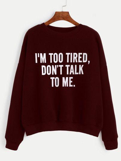 I'm Too Tired Sweatshirt LP01