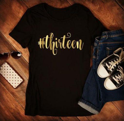 13th Birthday Girl T-Shirt EL01