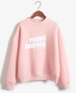 Young Forever Sweatshirt ZK01