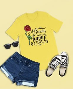 A Beauty but a Funny Girl T Shirt SR01