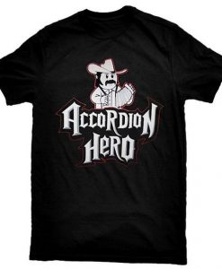 Accordion Hero Tshirt EL4N