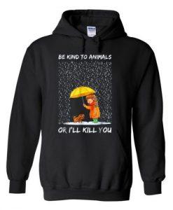 Be kind to animals hoodie SR29N
