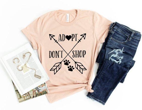 Adopt Don't Shop Shirt FD27F0