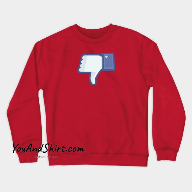 Facebook Dislike Crewneck Sweatshirt AL25N0